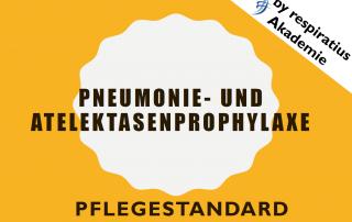 Pneumonie- und Atelektasenprophylaxe