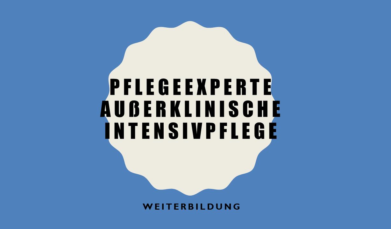"""Expertenkurs """"Pflegeexperte in der außerklinischen Intensivpflege"""""""